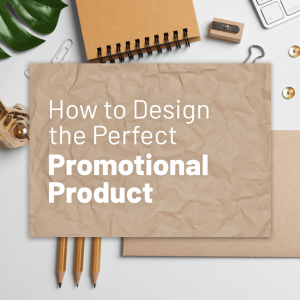 Read more about the article How to Design the Perfect Promotional Product