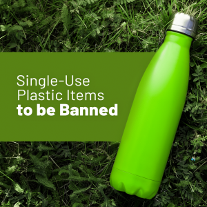 Read more about the article Single-Use Plastic Items to be Banned